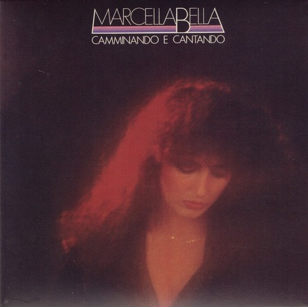 Marcella Bella - Camminando e cantando