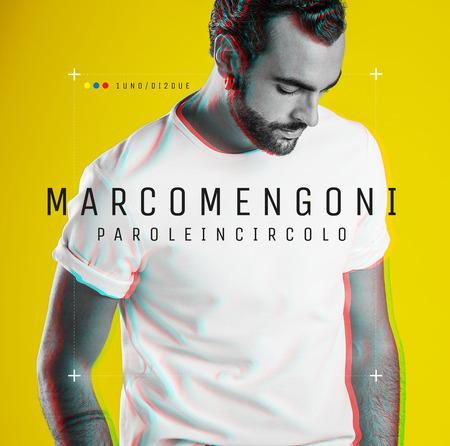 Marco Mengoni - Parole in circolo