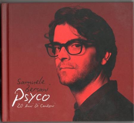 SamueleBersani-Psyco-20anniDiCanzoni