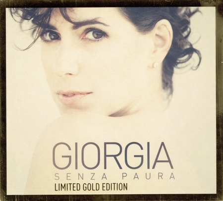Giorgia - Senza paura Limited Gold Edition