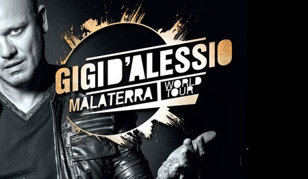 Gigi D'Alessio - Malaterra World Tour