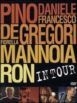PinoDeGregoriMannoiaRon_InTour_DVD