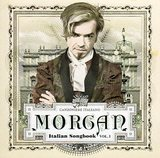 Morgan/Italian songbook vol.1