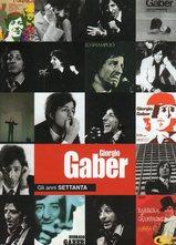 Giorgio Gaber/Gli anni settanta
