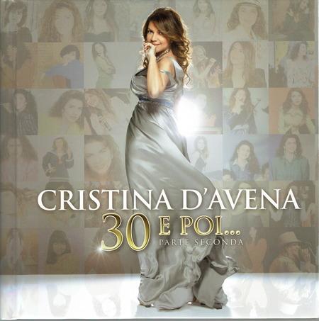 Cristina D'Avena - 30 e poi parte 2