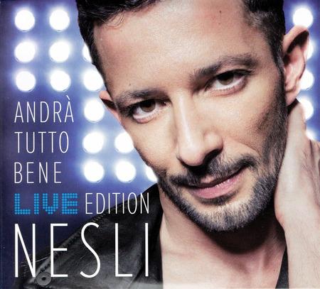 Nesli - Andra tutto beneLive edition