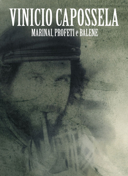 VinicioCapossela-MarinaiProfetiEBalene-SpecialEdition
