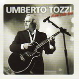Umberto Tozzi/Non solo live