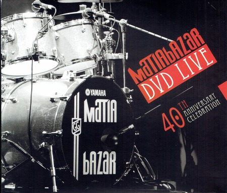 Matia Bazar - DVD Live - 40th anniversary celebration