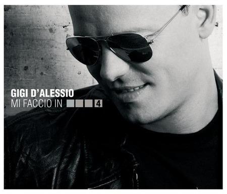 Gigi D'Alessio-Mi faccio in 4