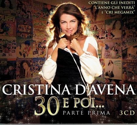 Cristina D'Avena - 30 e poi parte 1