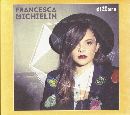 Francesca Michielin - di20are(SRedition)