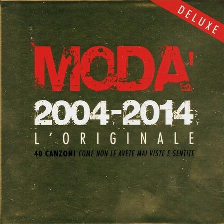 Moda` - 2004-2014 L'originale