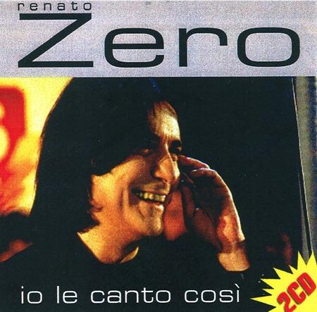 Renato Zero - Io le canto cosi`