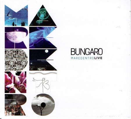 Bungaro - Maredentro live_2017
