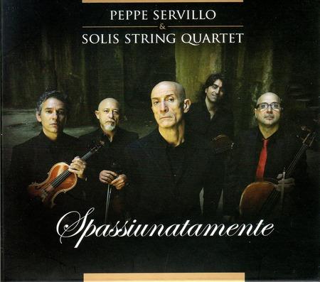 PeppeServillo+SolisStringQuartet-Spassiunatamente