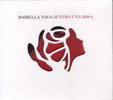 Mariella Nava-Dentro Una Rosa
