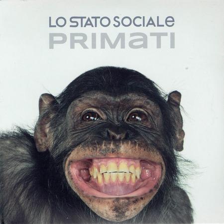 Lo Stato Sociale - Primati