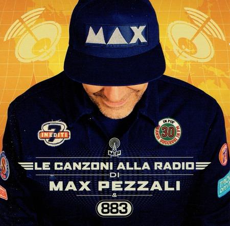 Max Pezzali - Canzoni alla radio