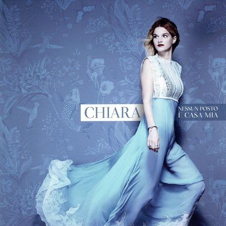 Chiara - Nessun posto e casa mia