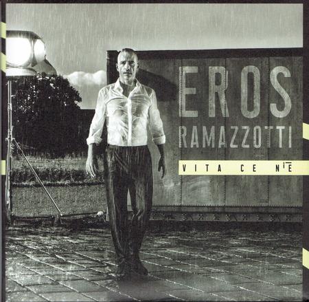 Eros Ramazzotti - Vita ce n'e