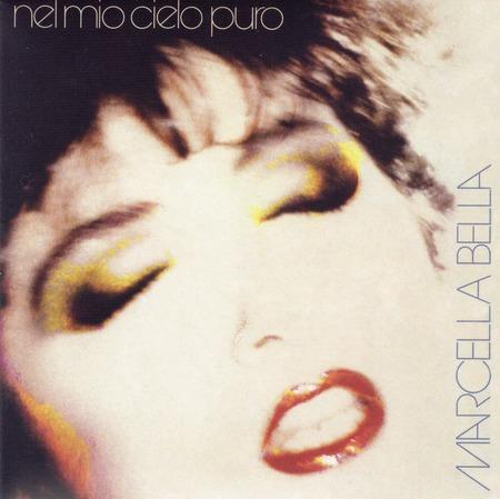 Marcella Bella - Nel mio cielo puro