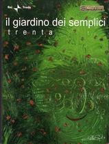 GiardinoDeiSemplici/Trenta