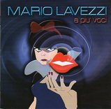 Mario Lavezzi/A piu` voci