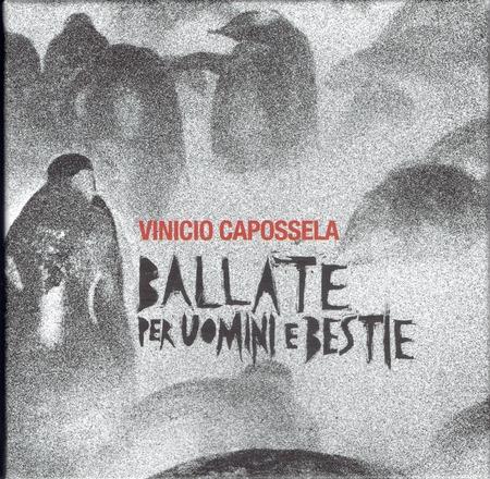 Vinicio Capossela.-Ballate per uomini e bestie(2019)
