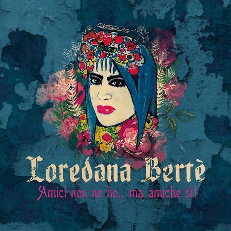 Loredana Berte - Amici-non-ne-ho