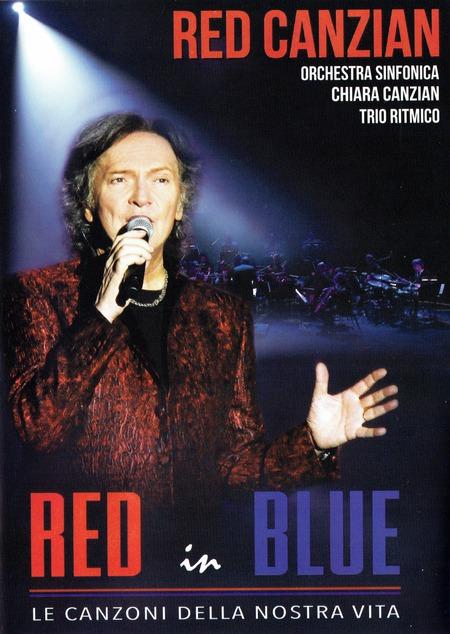 Red Canzian - Red in Blue - Le canzoni della nostra vita