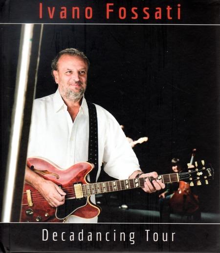 Ivano Fossati - Decadancing tour