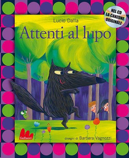 Attenti al lupo (libro illustrato di Gallucci)