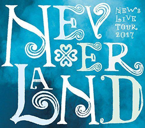 2017 Latest News: NEWS「NEWS LIVE TOUR 2017 NEVERLAND」BD&DVDジャケ写公開 : Jnews1