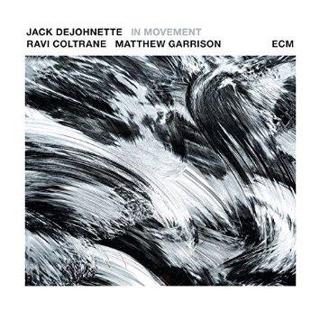 Jack Dejohnette Ravi Coltrane Matthew Garrison