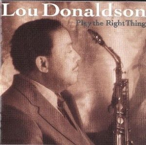 Lou Donaldson Play the Roght Things (300x298)