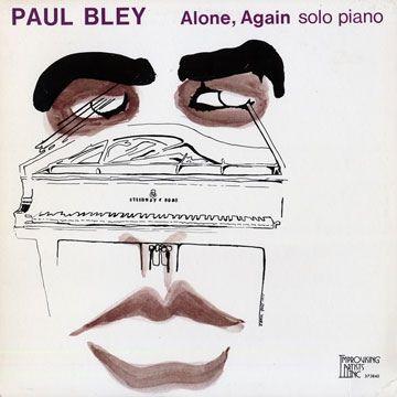 paul bley Alone Again