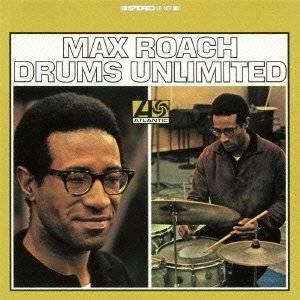 Max Roacu 限りなきドラム