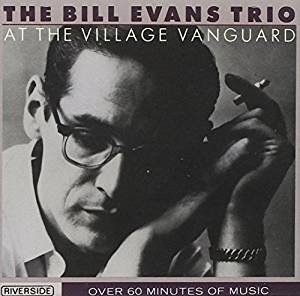 Bill Evans At The VIllage Vanguard