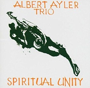 Ayler Spiritual Unity
