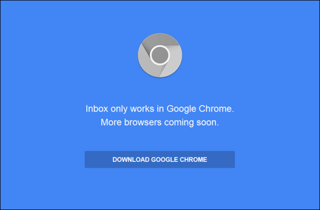 20141112-Google-Inbox-only-works-in-Google-Chrome-01