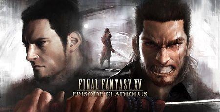 FF15 DLC ファイナルファンタジー15 追加シナリオ エピソードグラディオラス グラディオ 評価に関連した画像-01