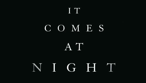 ItComesAtNight ホラー ポスターに関連した画像-01