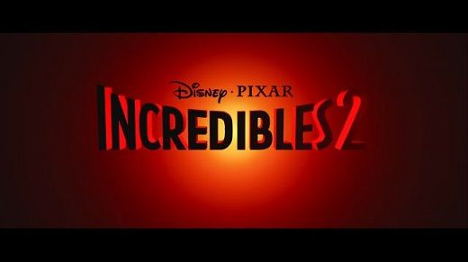 ディズニーピクサー最新作『Mr.インクレディブル2』、2018年6月15日全米公開決定!!!