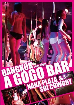 BANGKOK SEXY NIGHT A GOGO