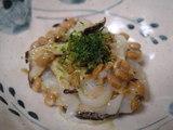 イカと納豆と椎茸