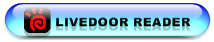 ���ͥ�ƶ��livedoor Reader����Ͽ