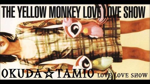 1997_05_LOVE LOVE SHOE_THE YELLOW MONKEY