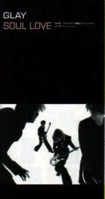 1998_05_SOUL LOVE_GLAY