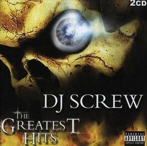 DJ SCREW THE GREATEST HITS